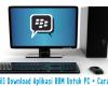 [Berhasil] Download Aplikasi BBM Untuk PC + Cara Install